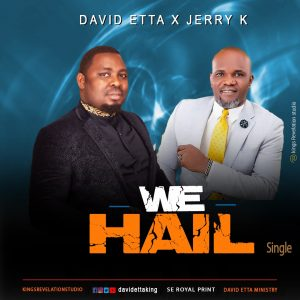 David Etta x Jerry K - We Hail