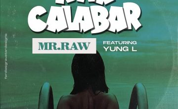 Mr Raw – Nwa Calabar