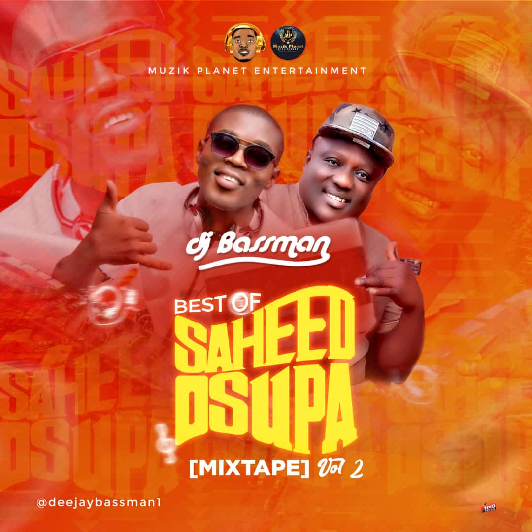 DJ Bassman - Best Of Saheed Osupa