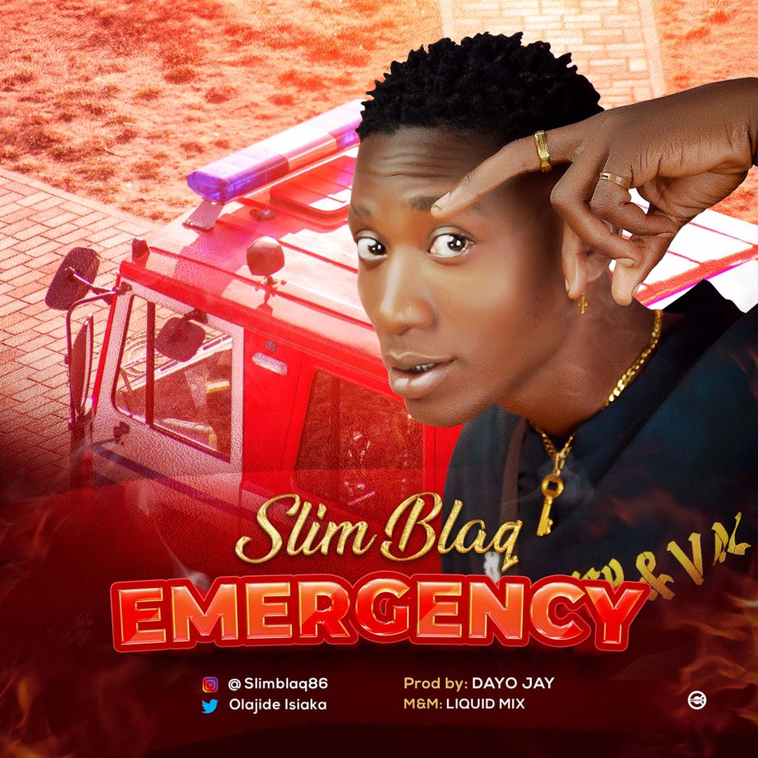 Slim Blaq - Emergency