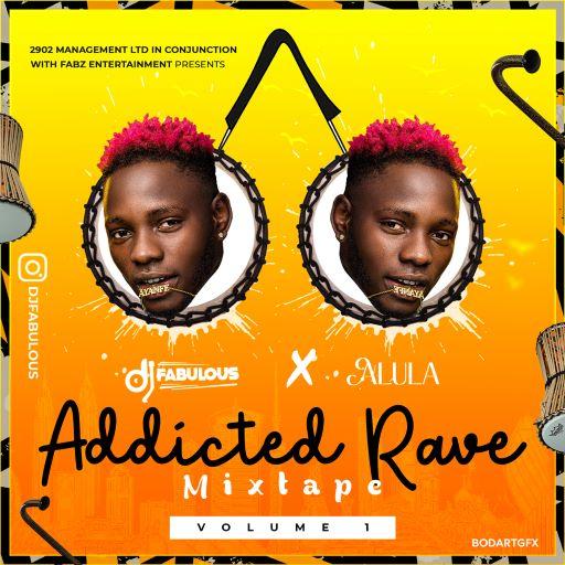 DJ Fabulous x Alula - Addicted Rave Mixtape