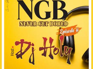 DJ Holy - N.G.B (Never Get Bored) Mixtape