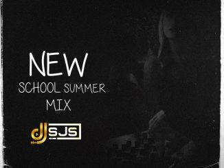 Dj Sjs - New School Summer Mix